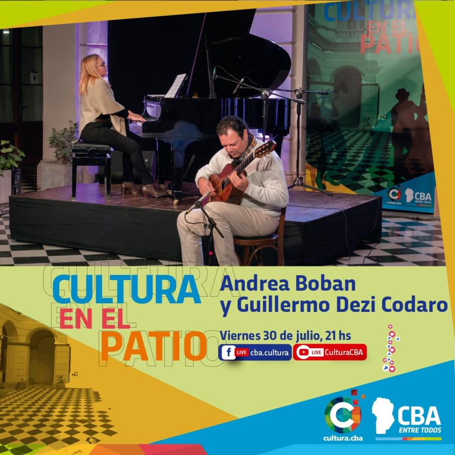 Cultura en el patio: Andrea Boban y Guillermo Dezi