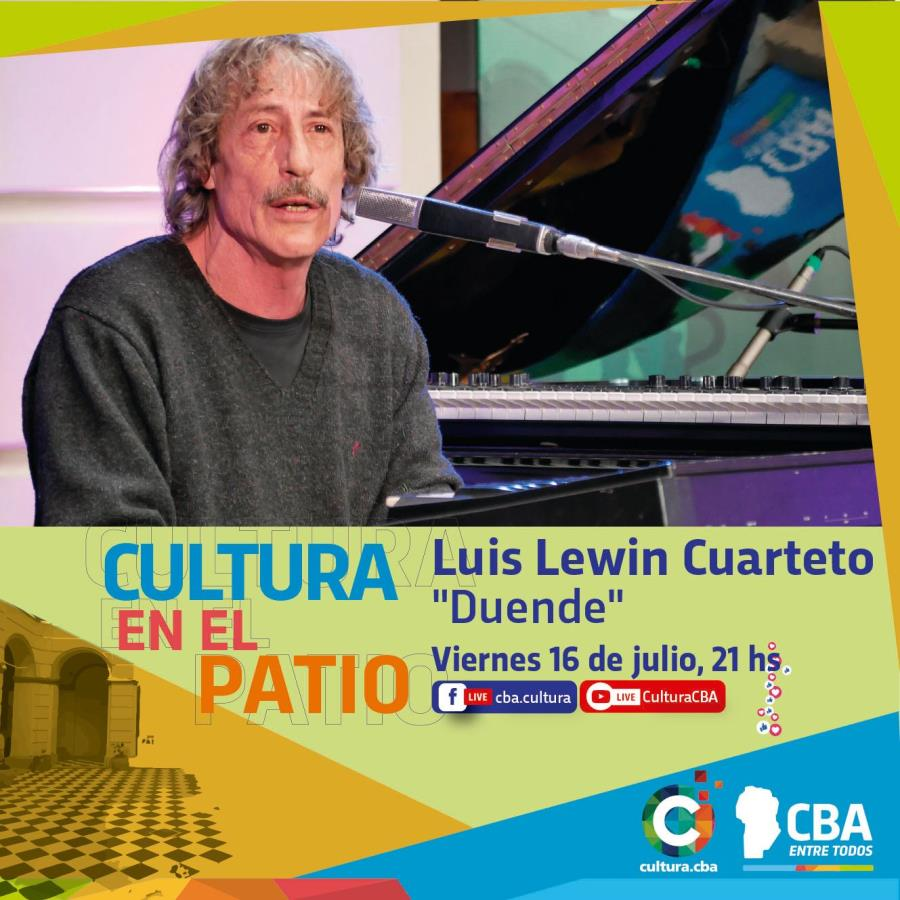 Cultura en el patio: Luis Lewin Cuarteto