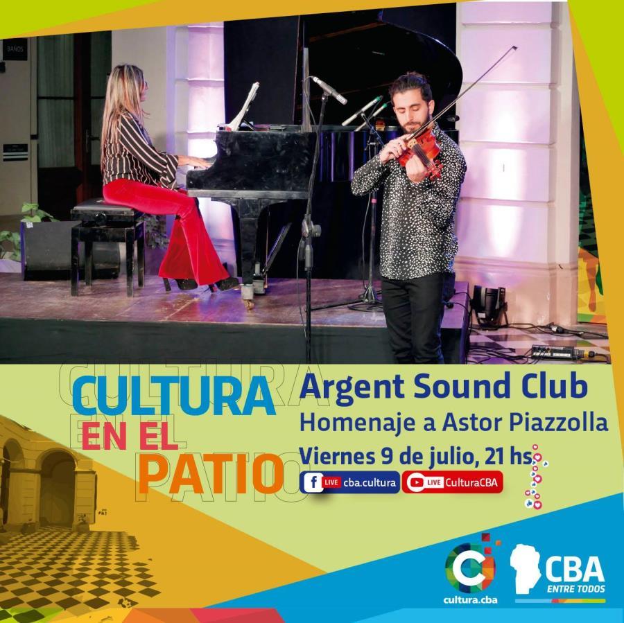 Cultura en el Patio: Argent Sound Club