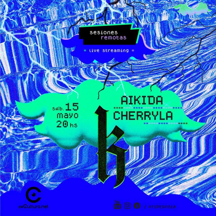 Kriptonîa Sesiones Remotas - Aikida y Cherryla
