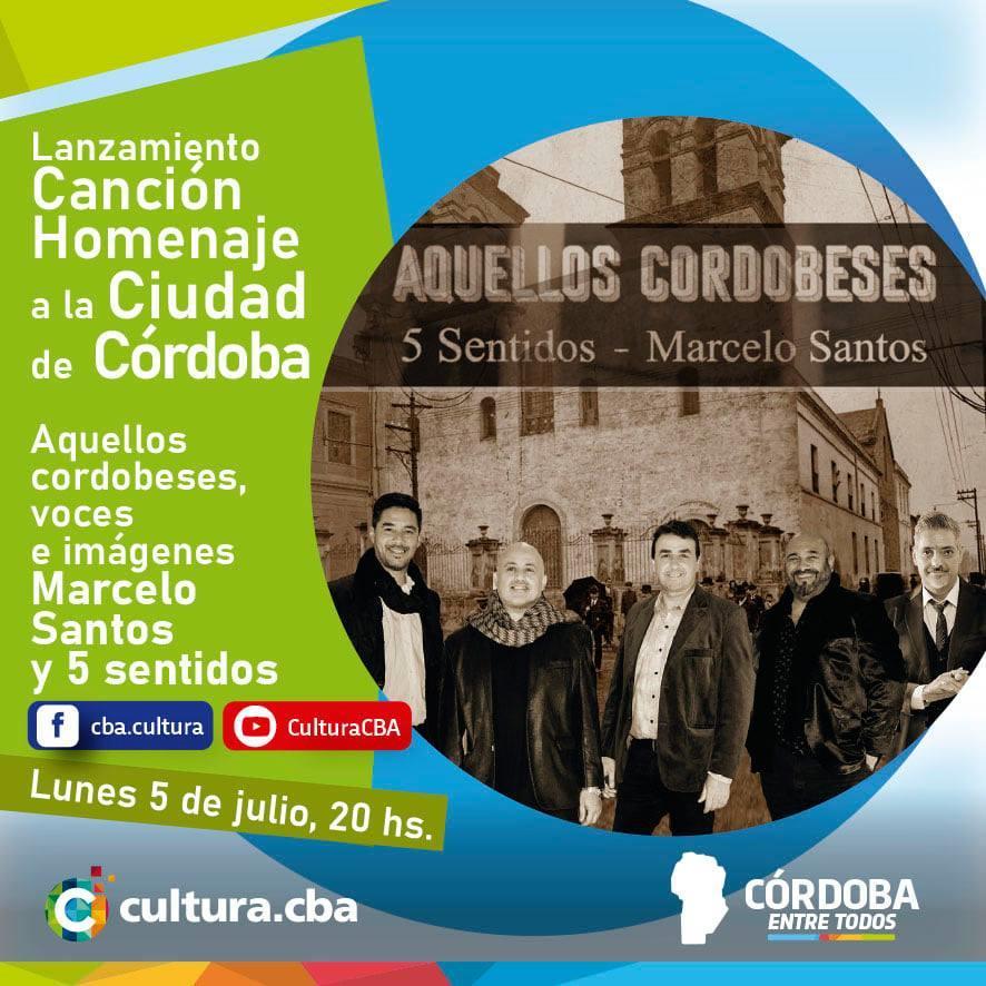 Lanzamiento del video Aquellos Cordobeses: 5 Sentidos y Marcelo Santos