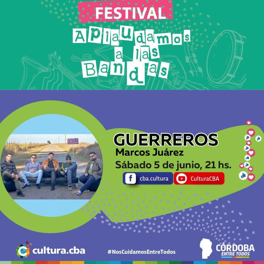 Festival Aplaudamos a las bandas: Guerreros (Marcos Juárez)