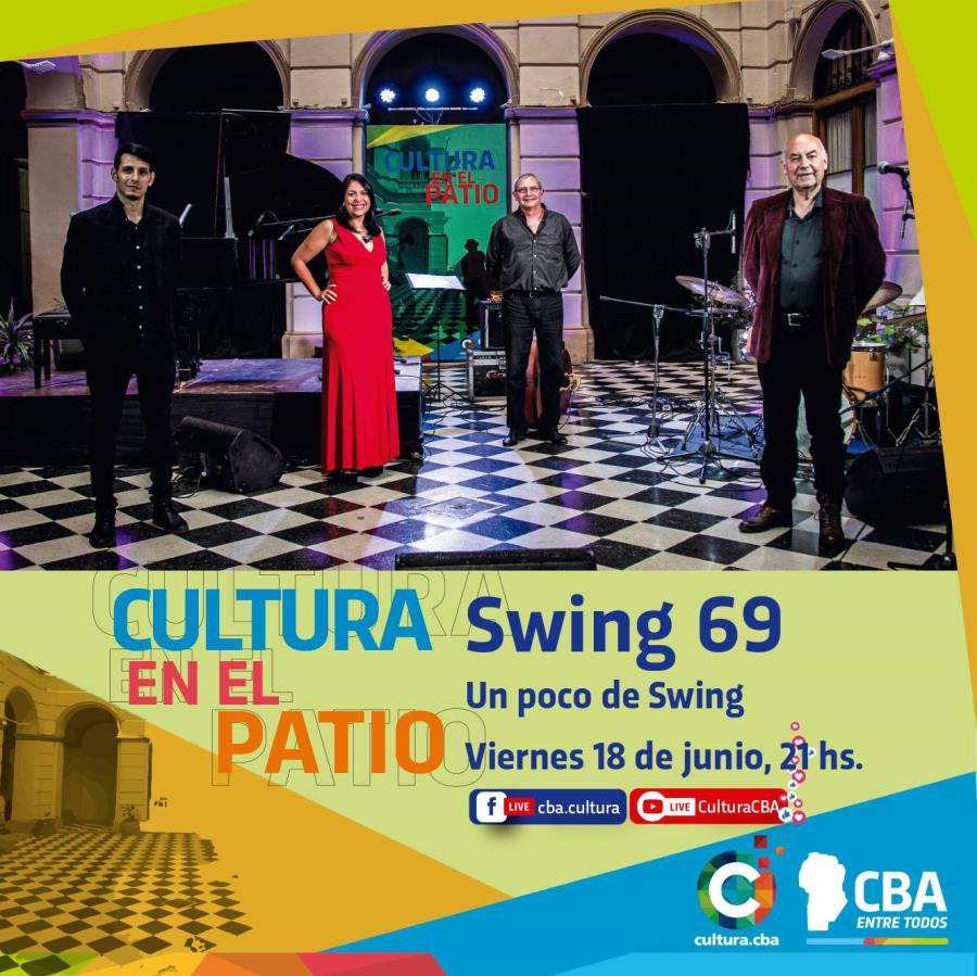 Cultura en el patio: Swing 69