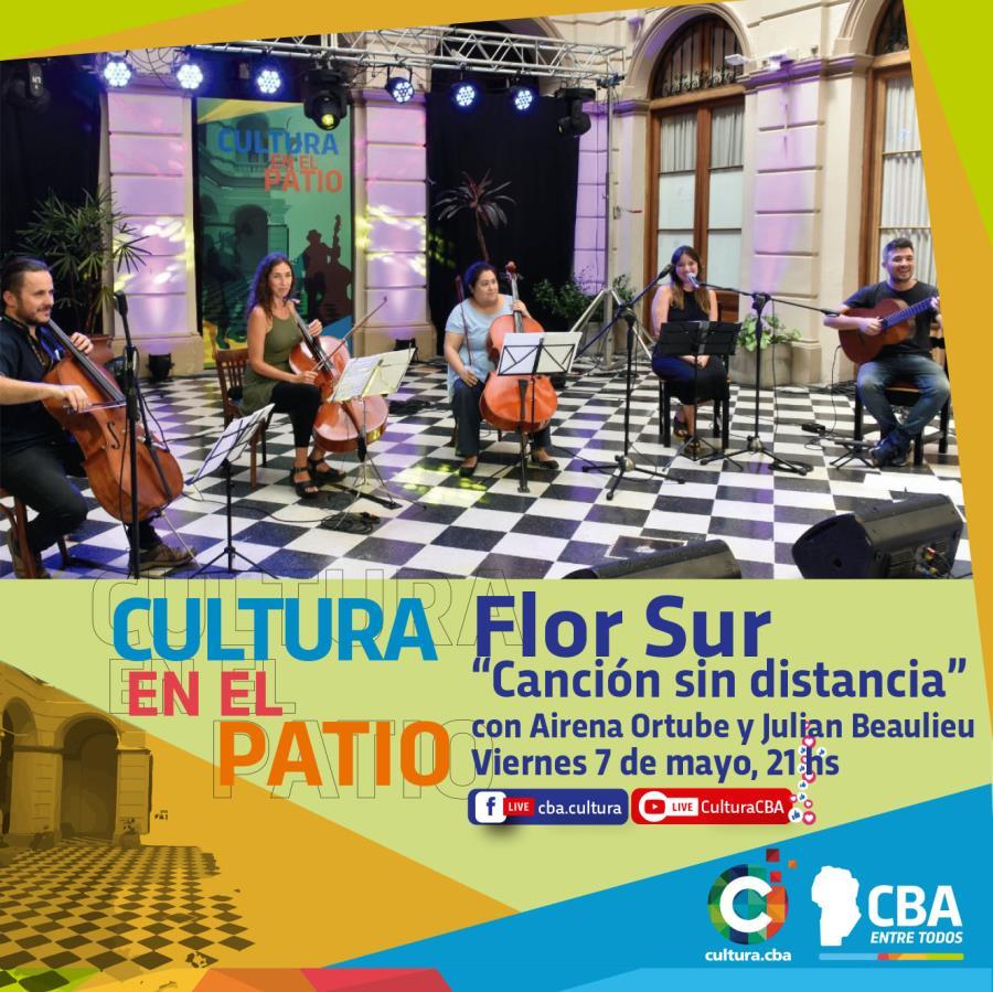 Cultura en el Patio: Flor Sur