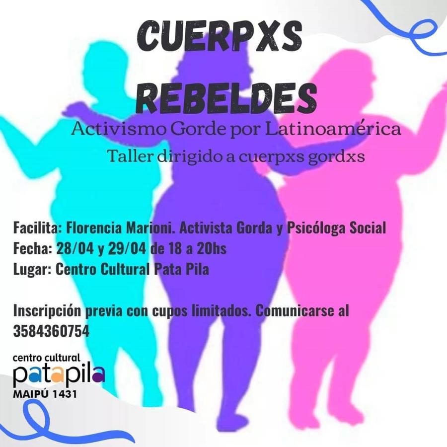 Cuerpxs Rebeldes por Latinoamérica