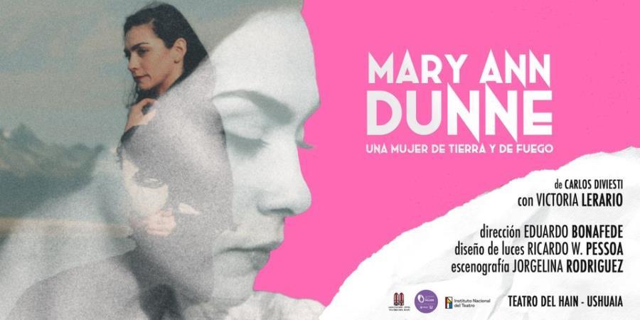 Mary Ann Dunne - Una mujer de tierra y de fuego