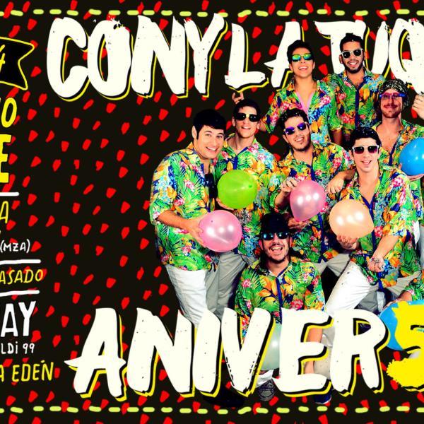 5º Aniversario de Cony La Tuquera : Exageradísimo Bailable