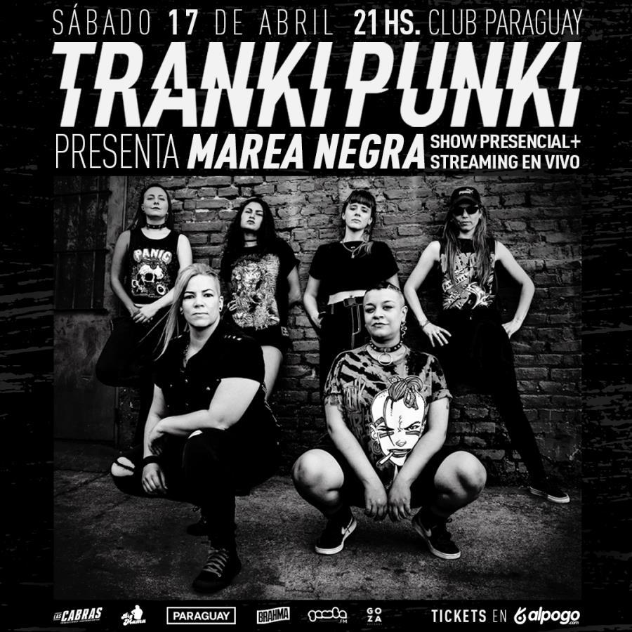 "Tranki Punki presenta ""Marea Negra"" en Club Paraguay"