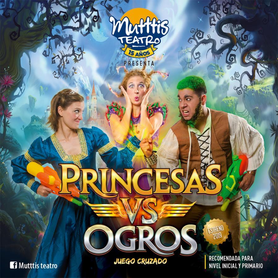 MUTTTIS CUMPLE 15 AÑOS - Princesas VS. Ogros Juego Cruzado