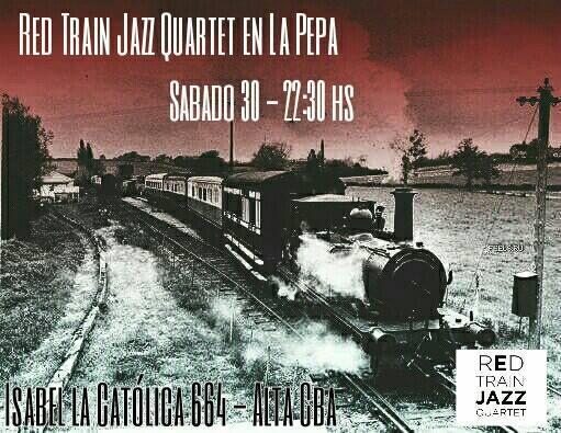 Red Train Jazz Quartet en La Pepa - Sabado 30 de julio, 22:30 hs
