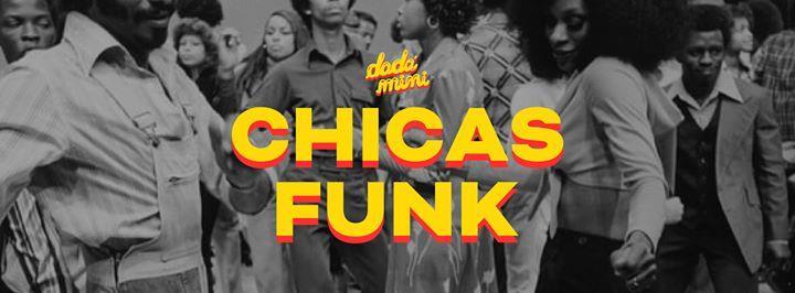 Chicas Funk se apoderan del dadá