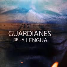 Guardianes de la lengua