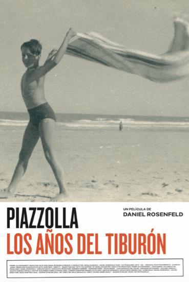 Piazzolla, los años del tiburón