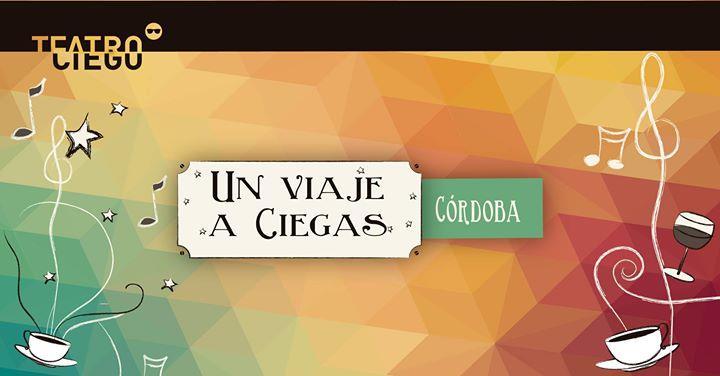 Teatro Ciego en Córdoba: ¡Nuevas funciones! Gira Verano 2018