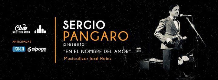 Sergio Pángaro: ¨En el nombre del amor¨