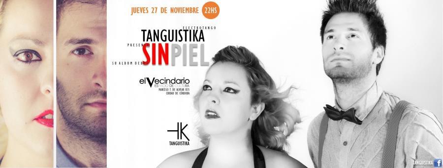 "Tanguistika presenta ""Sin Piel"""