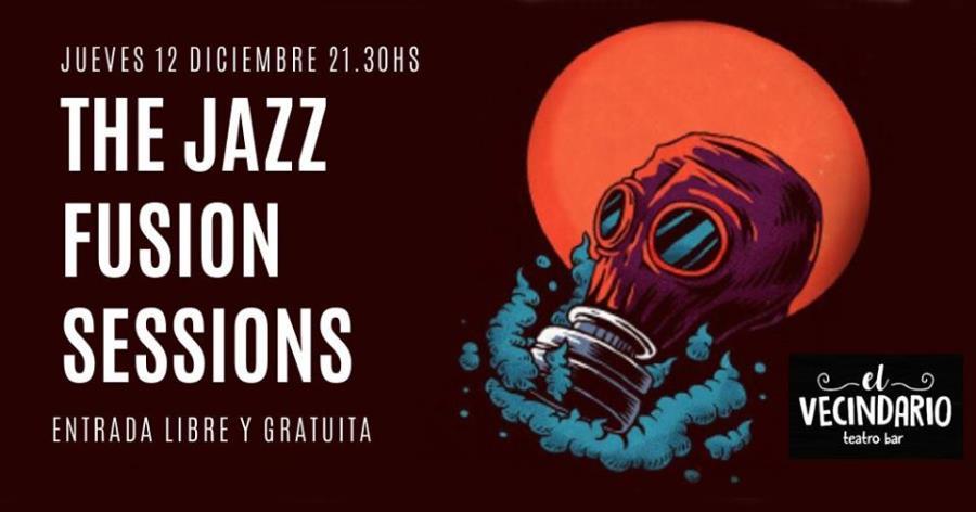 The Jazz Fusion Sessions en El Vecindario!
