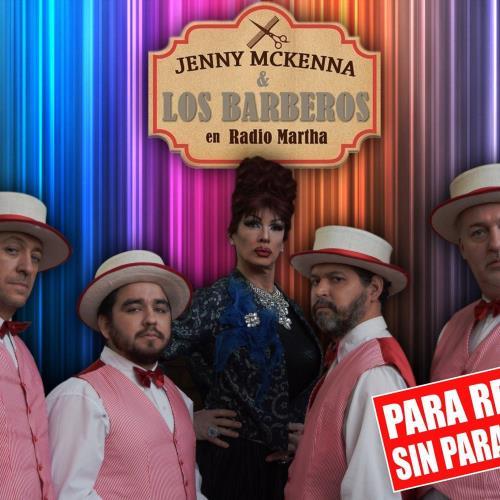 """""""Jenny Mckenna y los Barberos en Radio Martha"""""""