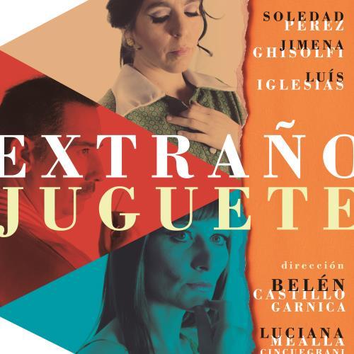 """""""Extraño Juguete"""""""