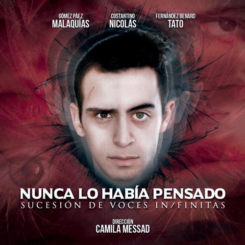 """""""NUNCA LO HABÍA PENSADO (sucesión de voces in/finitas)"""""""