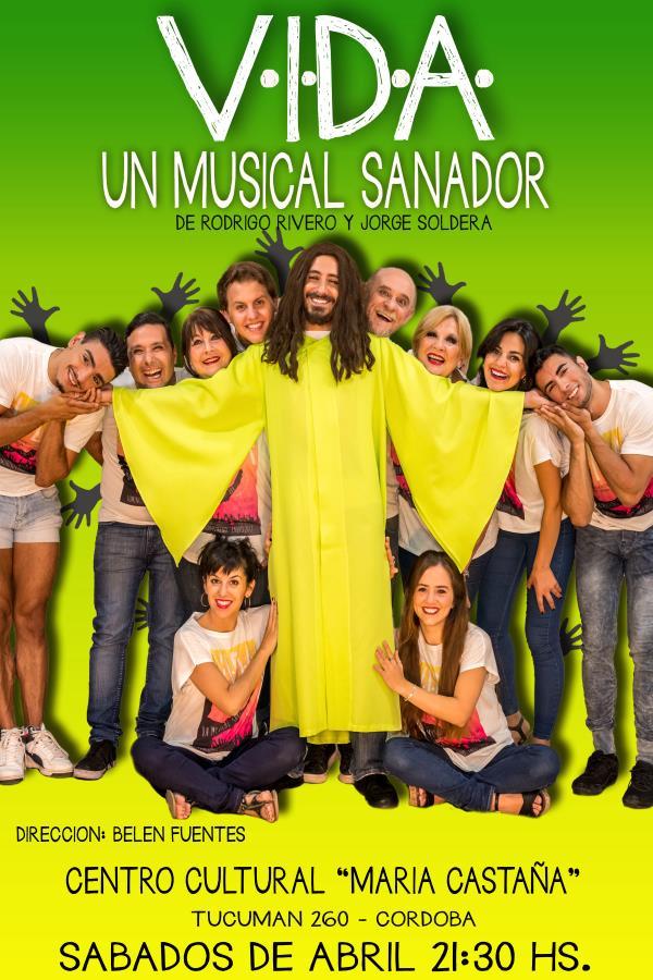 """""""V.I.D.A Un musical Sanador"""""""