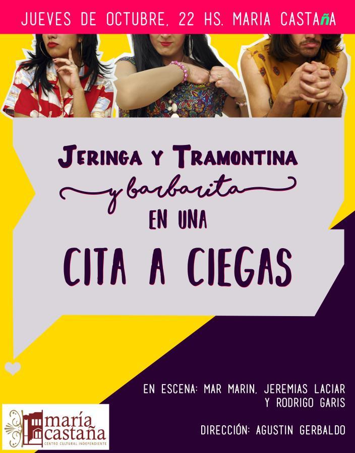 """""""Jeringa y Tramontina (y Barbarita) en una cita a ciegas""""."""