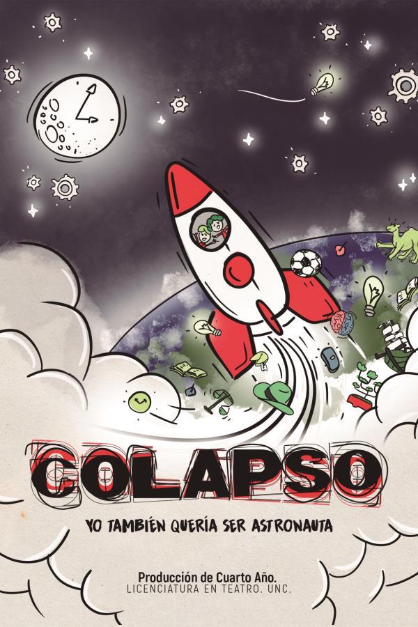 """""""Colapso, yo también quería ser astronauta"""""""