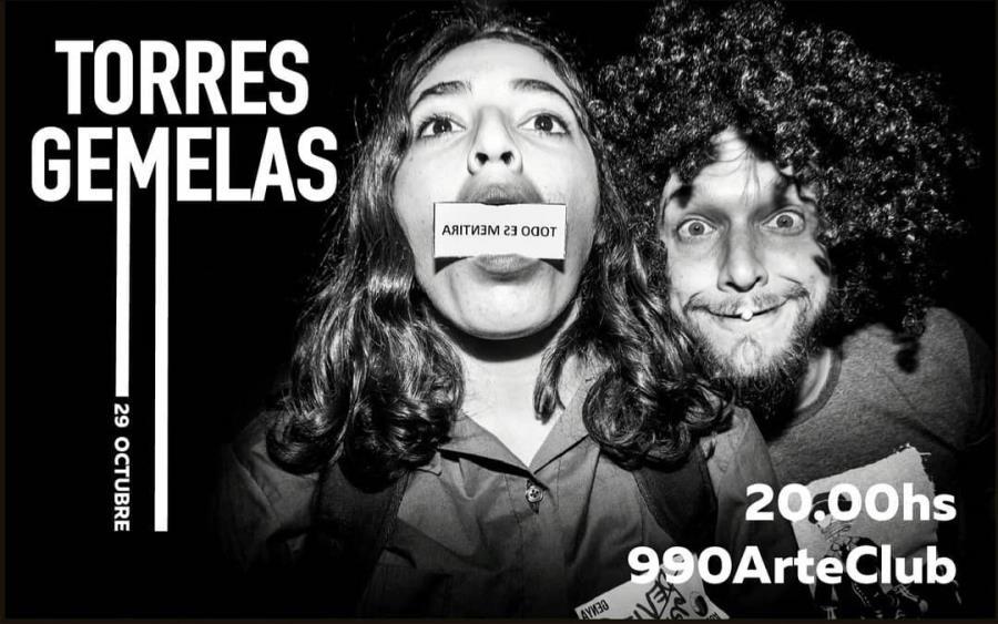 Torres Gemelas en 990 Arte Club - Martes 29 de Octubre 20hs