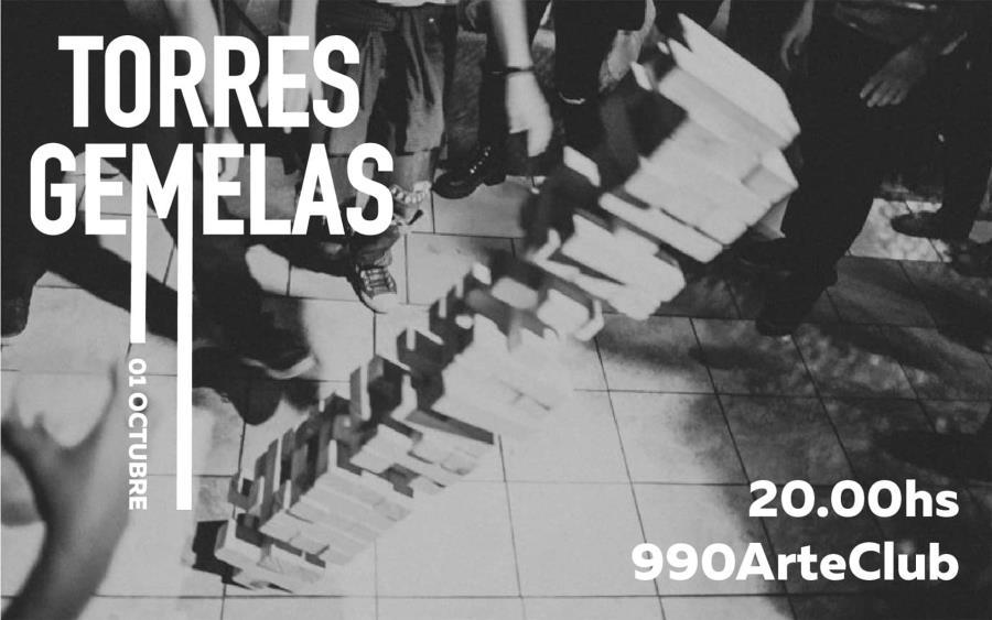 Torres Gemelas en 990 Arte Club - Martes 1 de Octubre 20hs