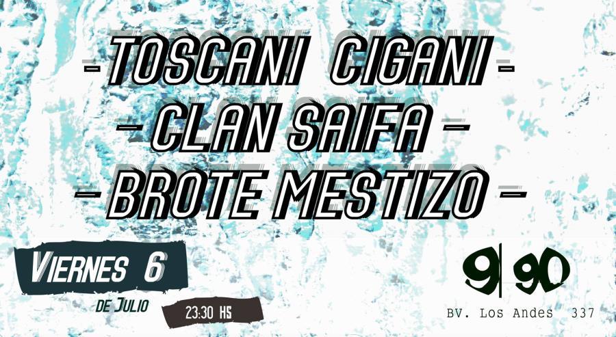 ¡Brote Mestizo, Clan Saifa y Toscani Cigani en 990!