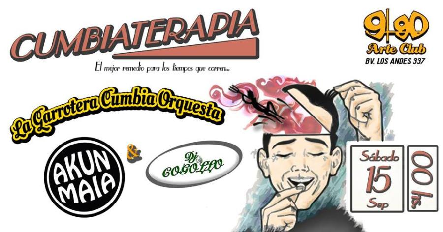 Cumbiaterapia en 990 - La Garrotera Cumbia Orquesta + Akun Maia + DJ Cogollo