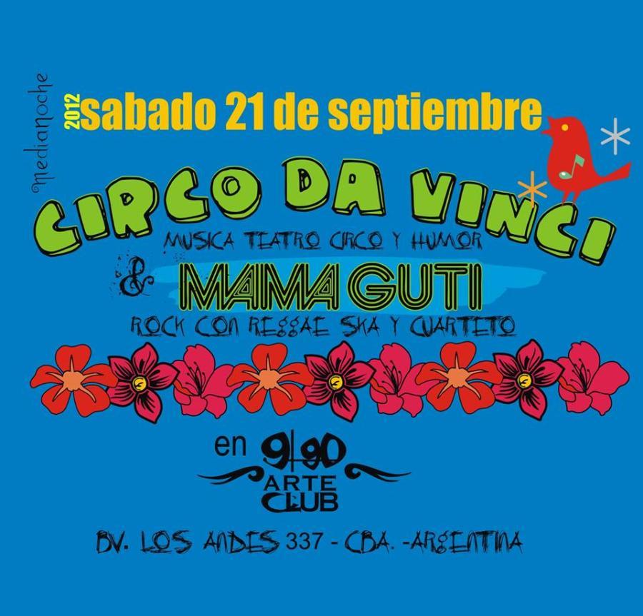 CIRCO DA VINCI & MAMA GUTI