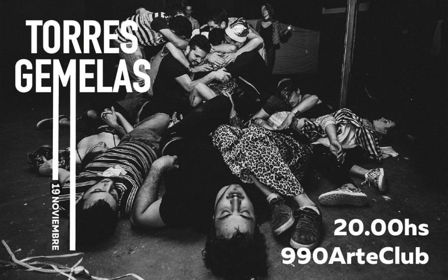 Torres Gemelas en 990 Arte Club - Martes 19 de Noviembre 20 hs