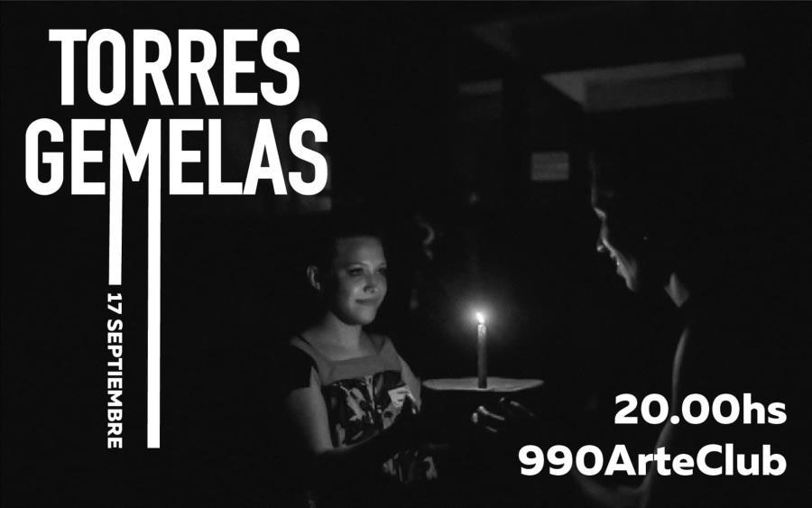 Torres Gemelas en 990 Arte Club - 17 de Noviembre 20hs