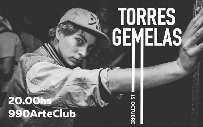 Torres Gemelas en 990 Arte Club - Martes 15 de Octubre 20hs