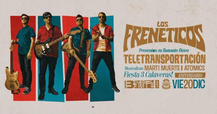 Los Frenéticos en vivo! Fiesta Tres Calaveras aniversario!