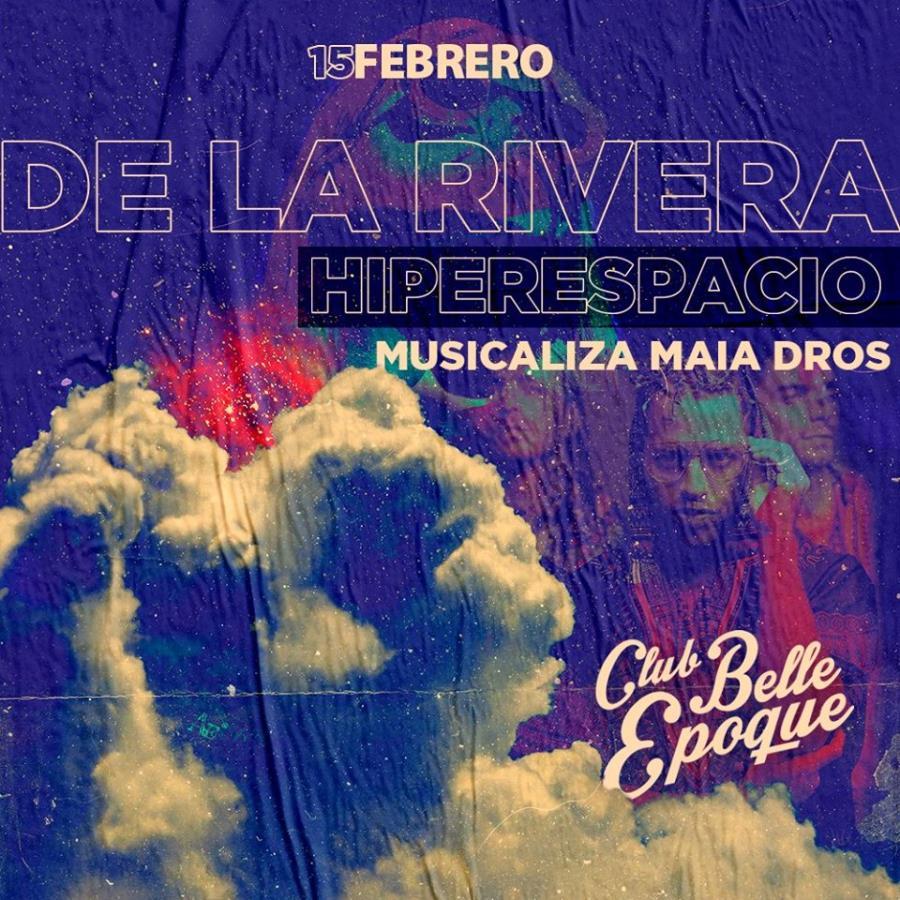 De La Rivera + Hiperespacio en vivo - Musicaliza: Maia Dros