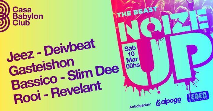 NOIZE UP The Beast ! en Casa Babylon Club.