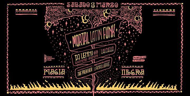MAGIA NEGRA // DJ Lenni / Mortal Latin Funk / The Preacher Lau C