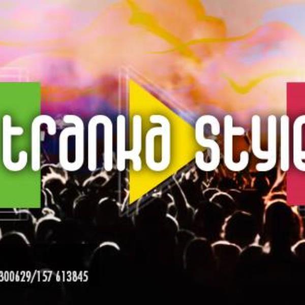 Tranka Style