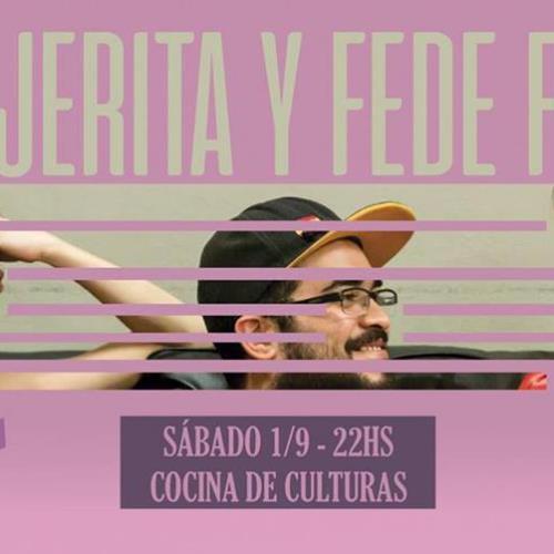La Viajerita & Fede Flores en Cocina de Culturas