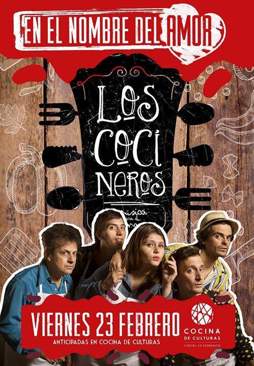 """Los Cocineros presentan """"En el Nombre del Amor"""""""