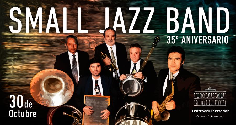 Small Jazz Band - 35° Aniversario