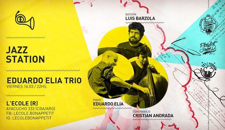 Edu Elia Trío (Jazz Station ) en L'ecole!