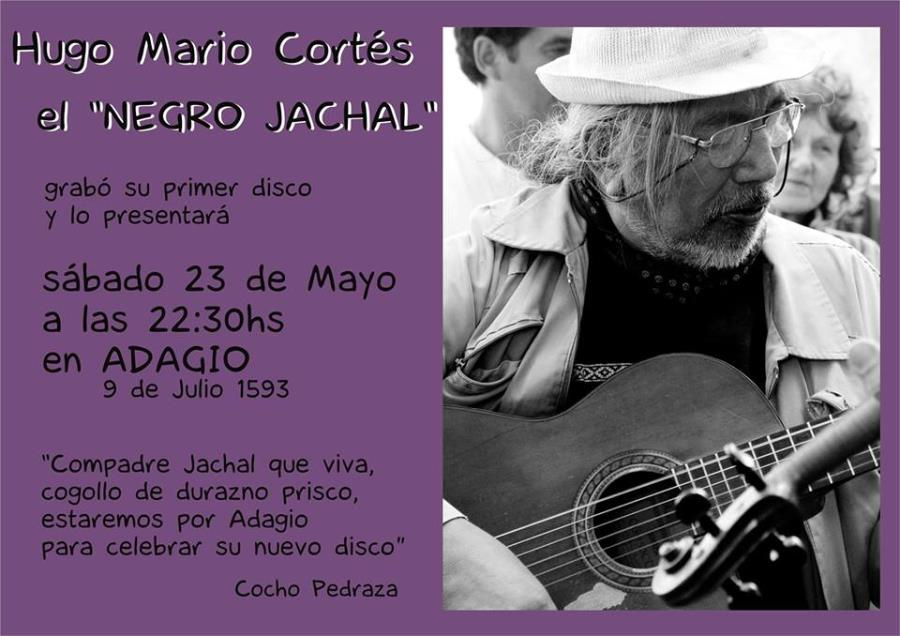 """Hugo Mario Cortés """" el Negro Jachal"""""""