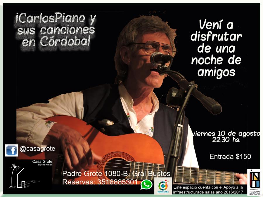 Carlos Piano y sus canciones en Córdoba