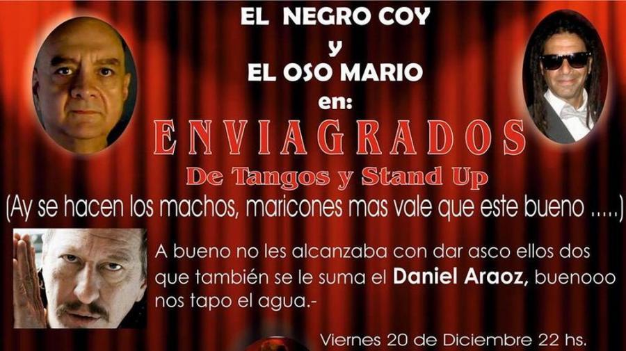 Enviagrados, de tangos y stand up.