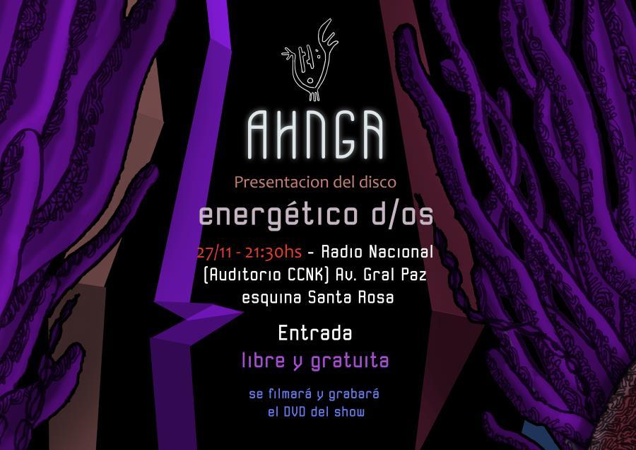 AHNGA presenta su 1º Disco: [energético d/os]