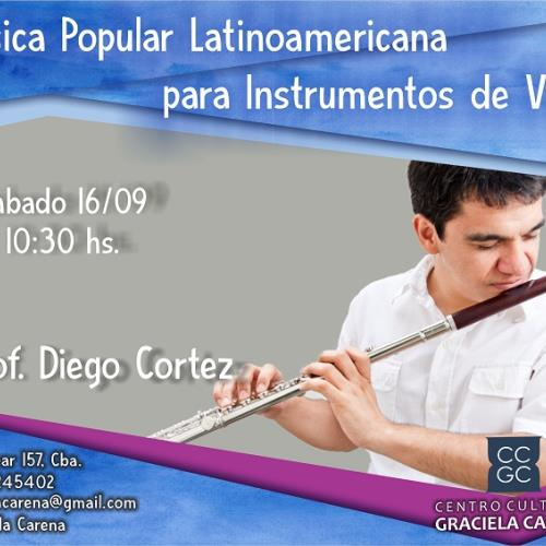 Clínica de #Música Popular Latinoamericana para #InstrumentosDeViento  - Diego Cortez