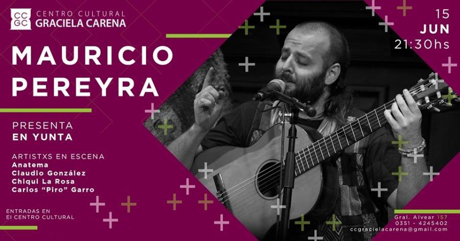 """Mauricio Pereyra presenta """"En Yunta"""" en el Carena!"""